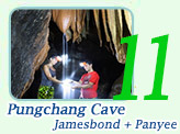 Punchang Cave + James Bond + Panyee