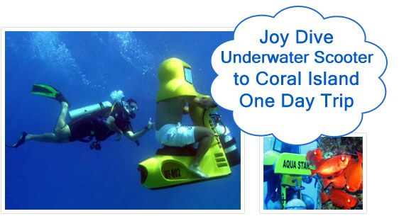 Joy Dive Underwater Scooter to Coral Island One Day Trip