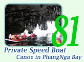 Private Speed Boat and Canoe in PhangNga Bay