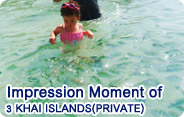 Impression Moment of 3 Khai Islands