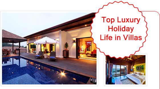 Top Luxury Holiday Life in Villas
